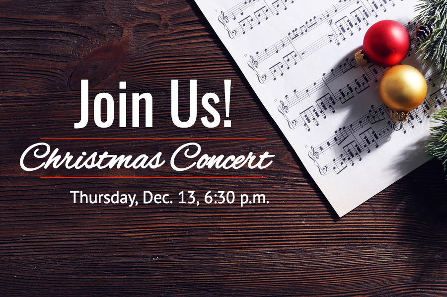 Christmas Concert, Thursday, Dec. 13 at 6:30