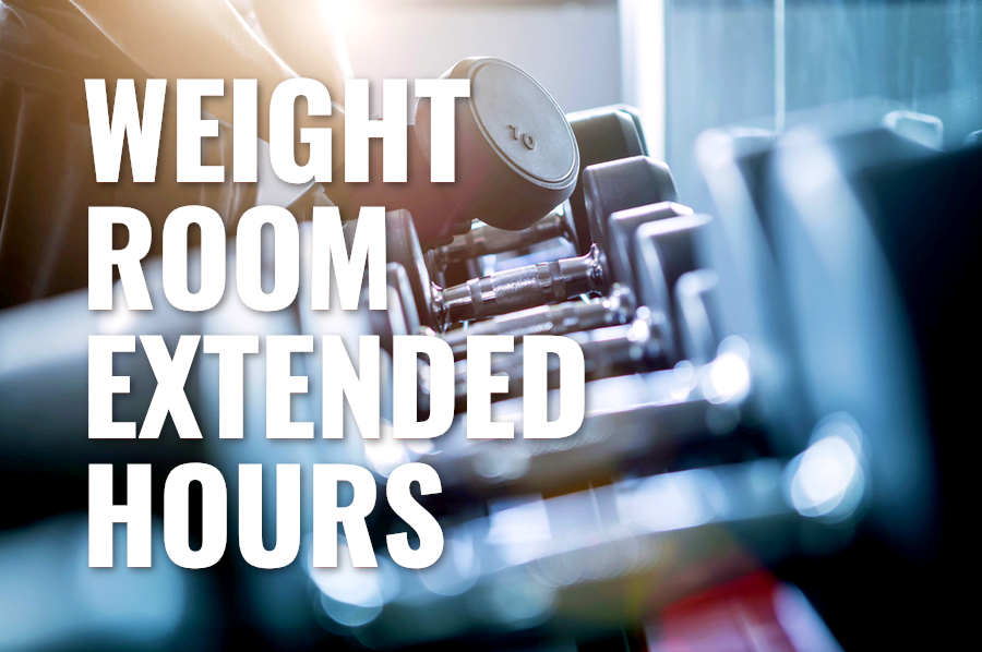 NM Weight Room Hours Expanded