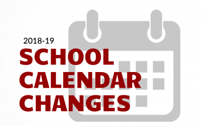 Changes to the 2018-2019 School Calendar