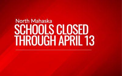 North Mahaska Schools Closed Through April 13