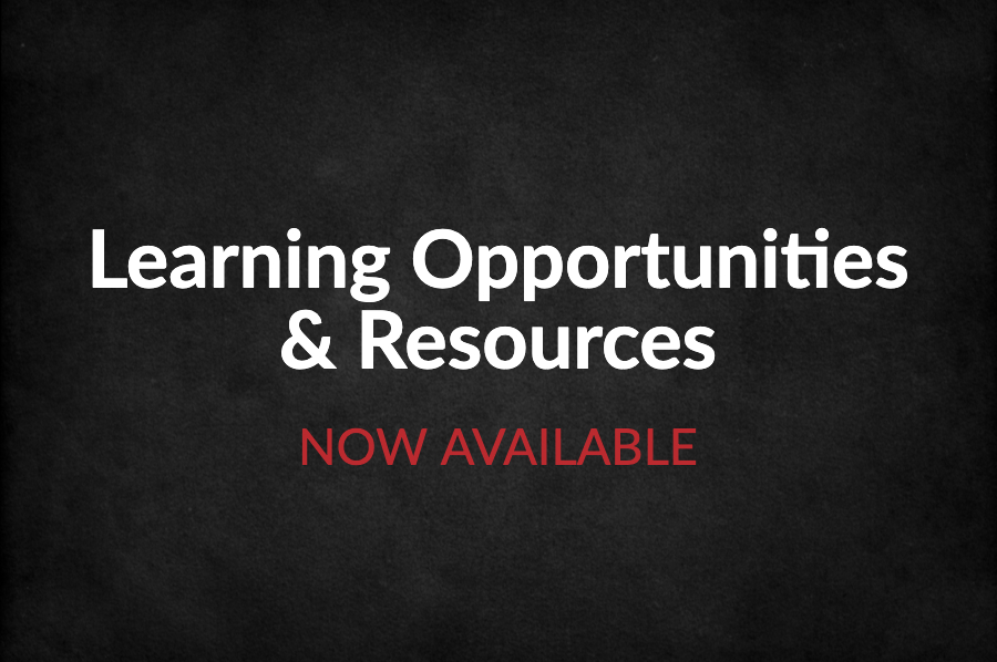 Learning Opportunities & Resources