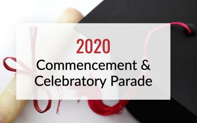 2020 Commencement & Celebratory Parade