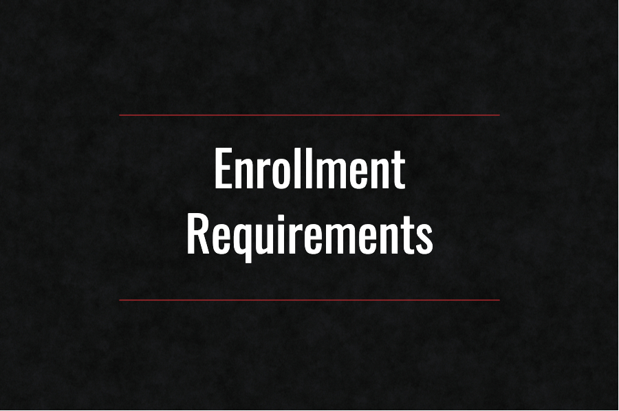 Enrollment Requirements 2020 – 2021