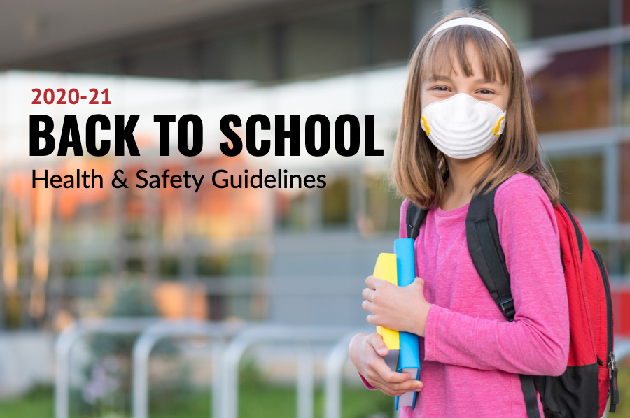 Return to Learn Plan, Health & Safety at School