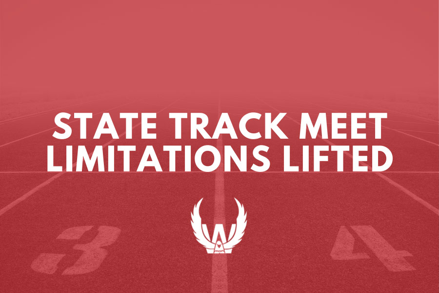 Limitations Lifted for State Track Meet